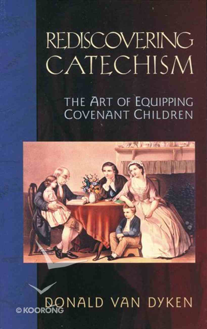 Rediscovering Catechism Paperback
