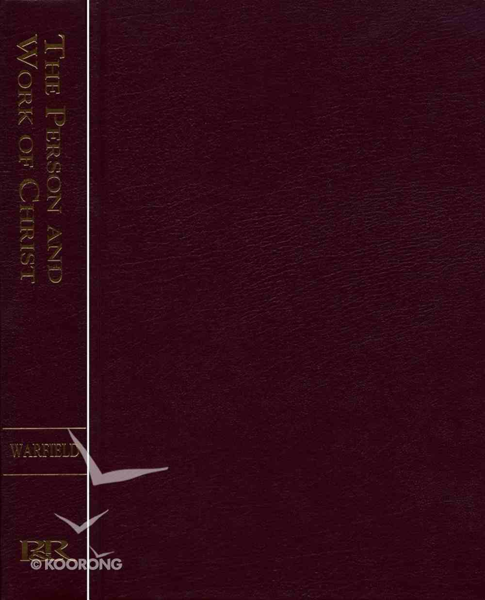 The Person and Work of Christ Hardback