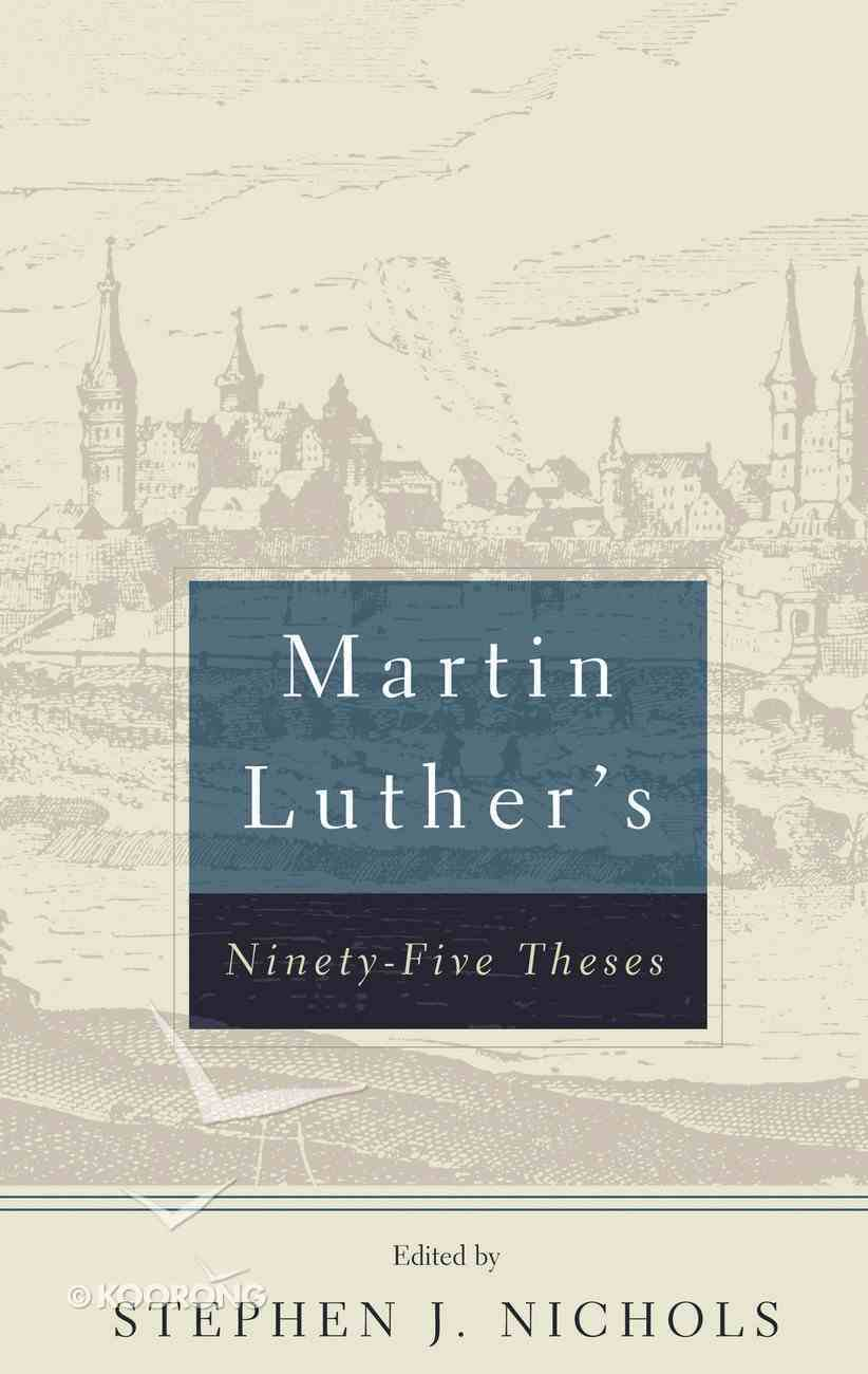 Martin Luther's 95 Theses Booklet
