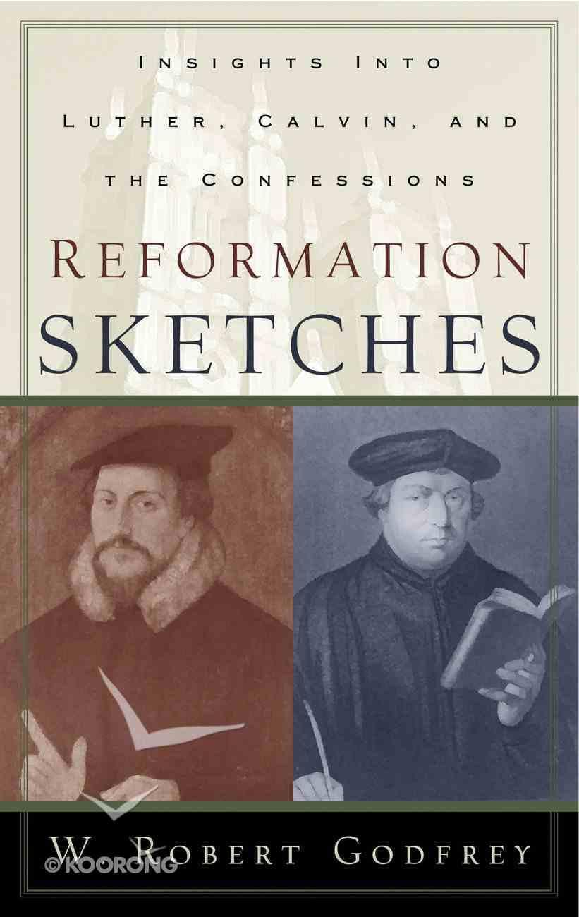 Reformation Sketches Paperback