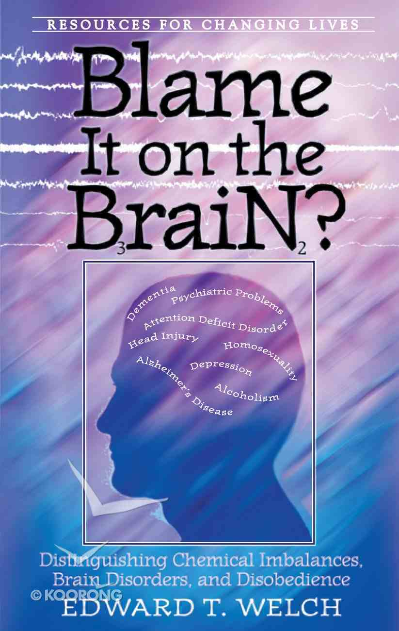 Blame It on the Brain? Paperback
