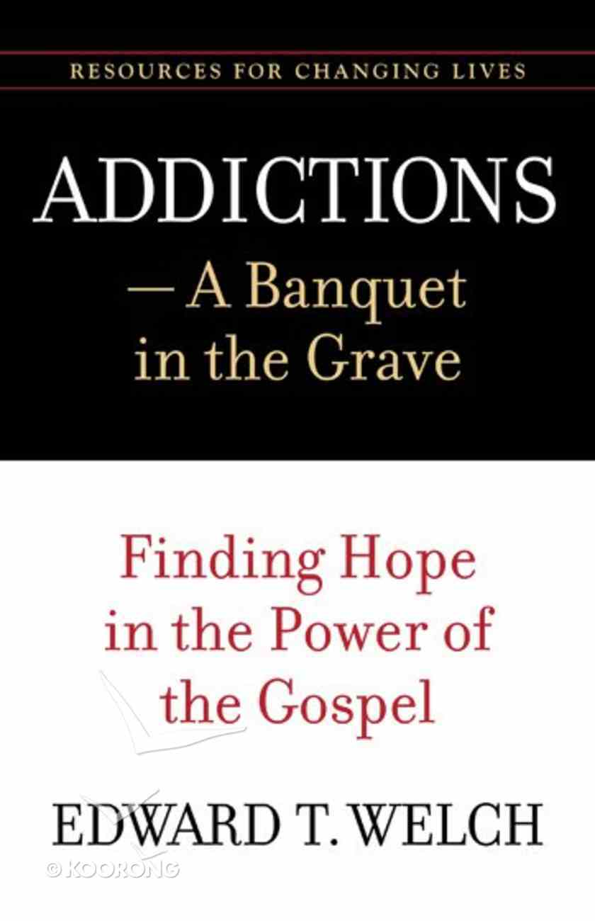 Addictions: A Banquet in the Grave Paperback