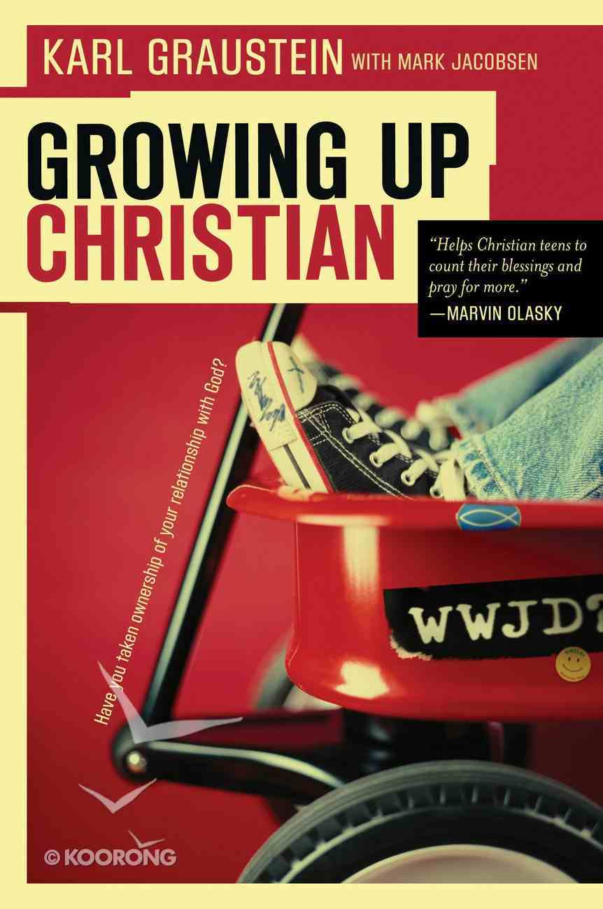 Growing Up Christian Paperback