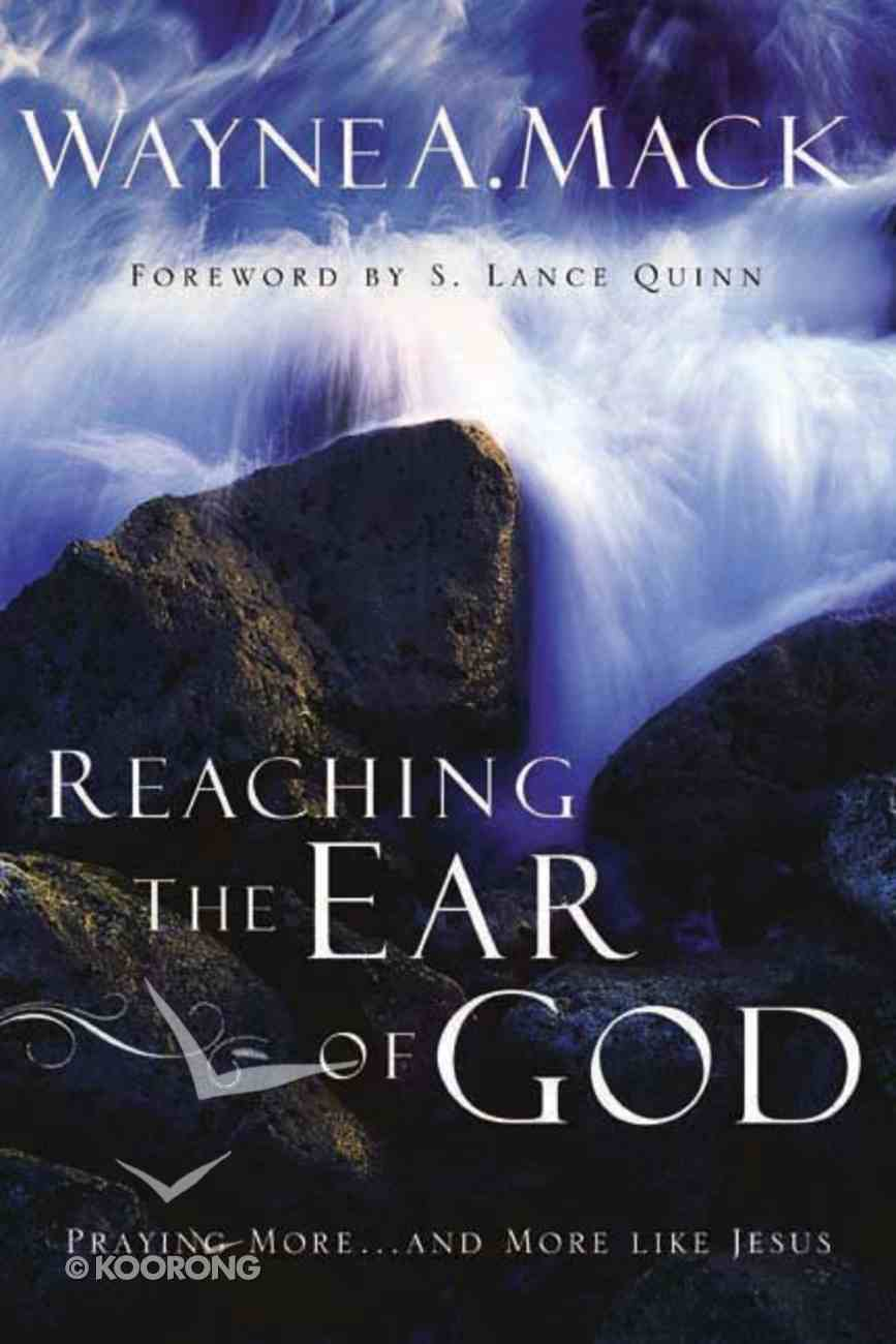 Reaching the Ear of God Paperback