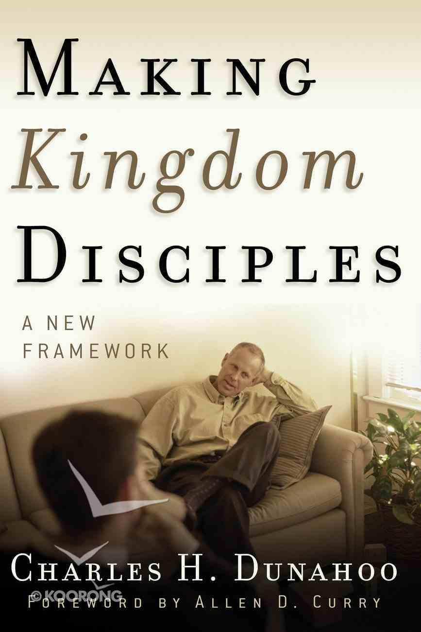 Making Kingdom Disciples Paperback