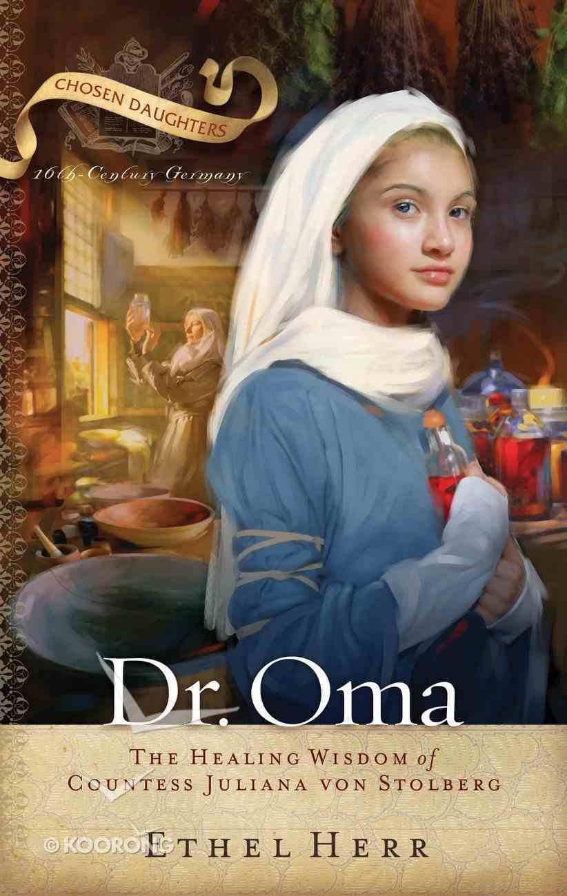 Dr Oma (Chosen Daughters Series) Paperback