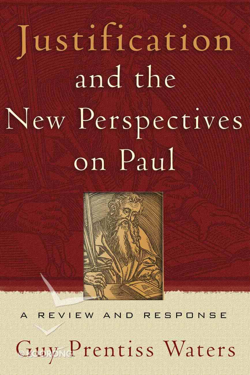 Justification and the New Perspectives on Paul Paperback