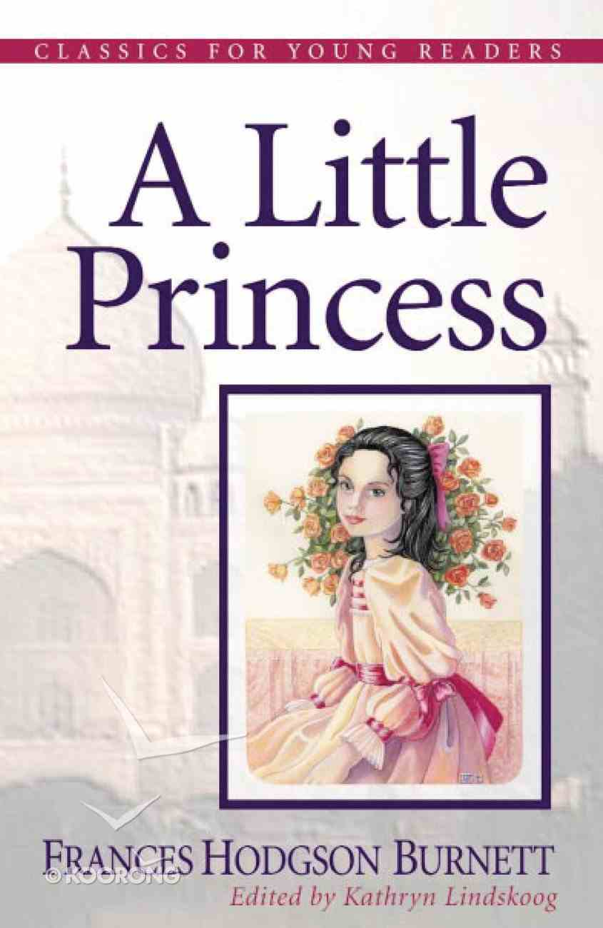 A Little Princess (Classics For Young Readers Series) Paperback