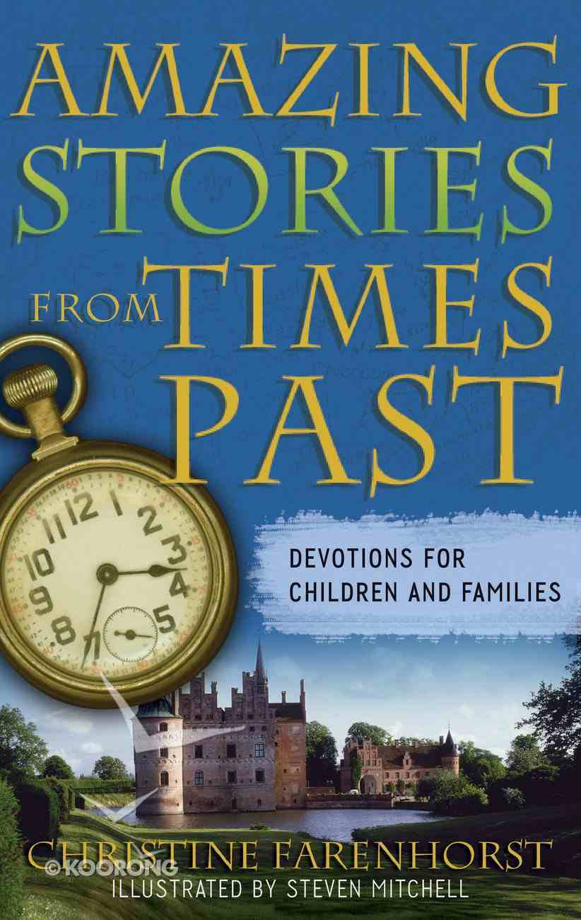 Amazing Stories From Times Past Paperback