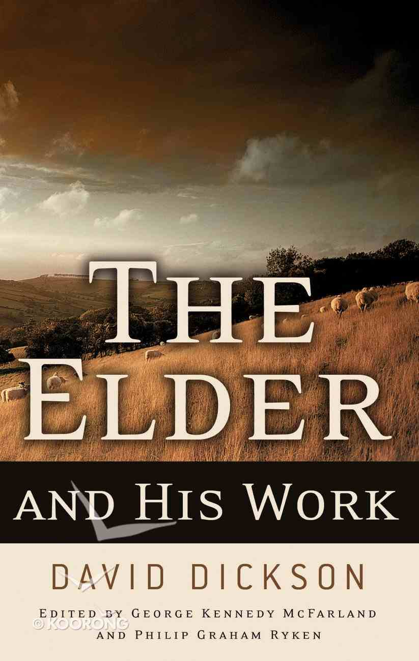 The Elder and His Work Paperback