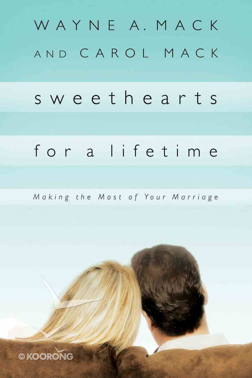 Sweethearts For a Lifetime Paperback
