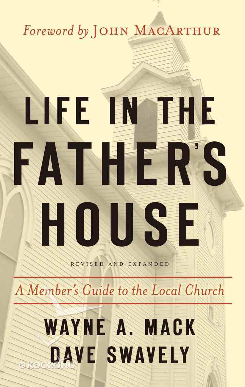 Life in the Father's House (2nd Ed) Paperback