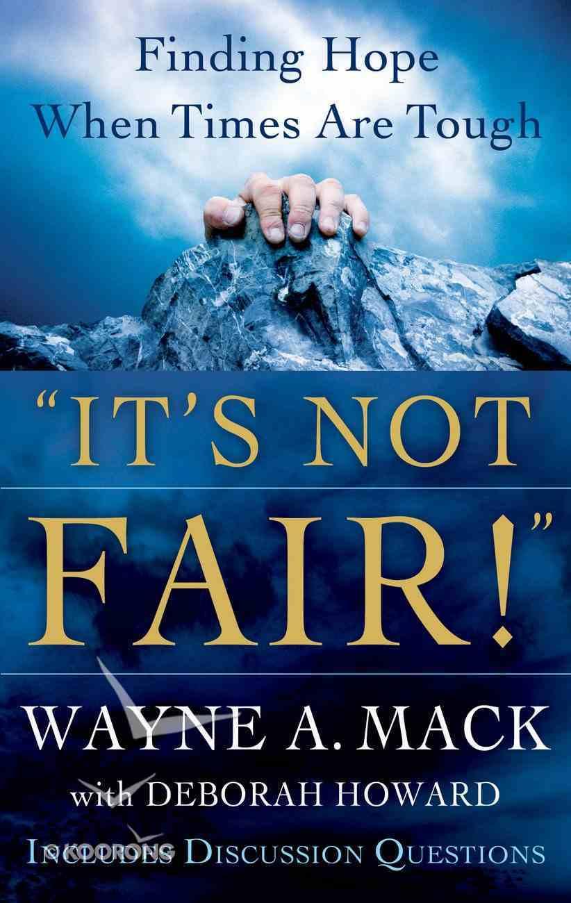 It's Not Fair! Paperback