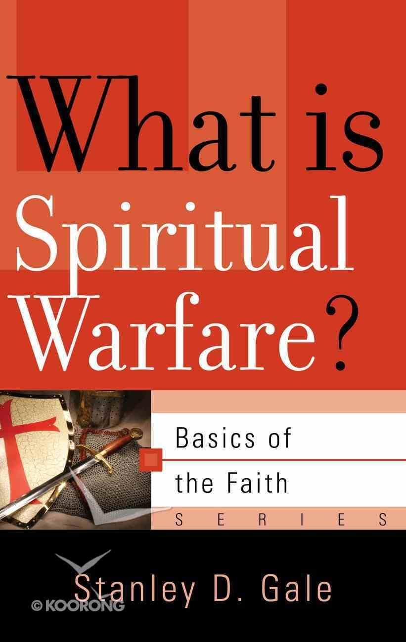 What is Spiritual Warfare? (Basics Of The Reformed Faith Series (Now Botf)) Hardback