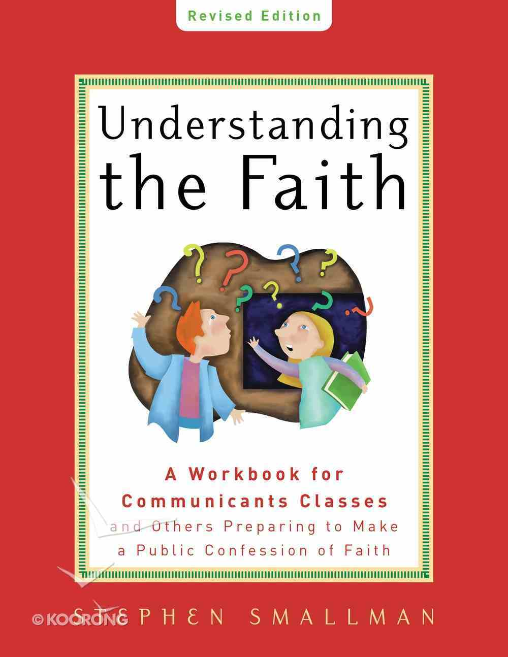 Understanding the Faith Paperback