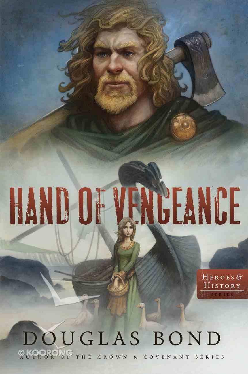 Hand of Vengeance (Heroes & History Series) Paperback