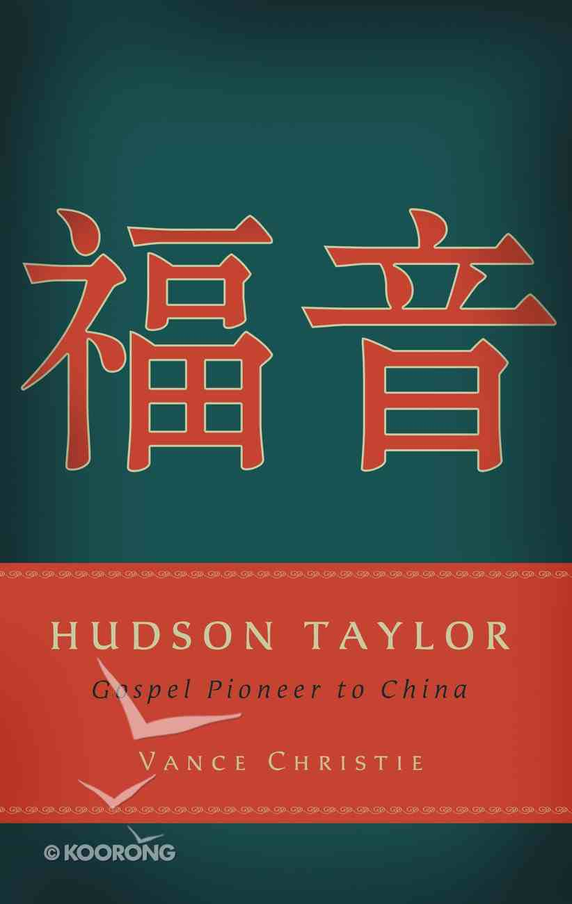 Hudson Taylor Paperback