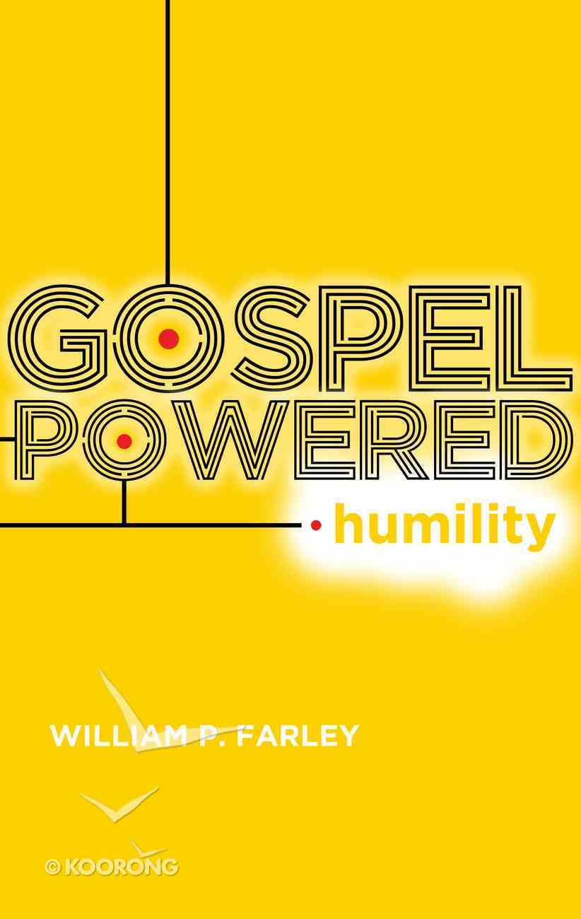 Gospel-Powered Humility Paperback