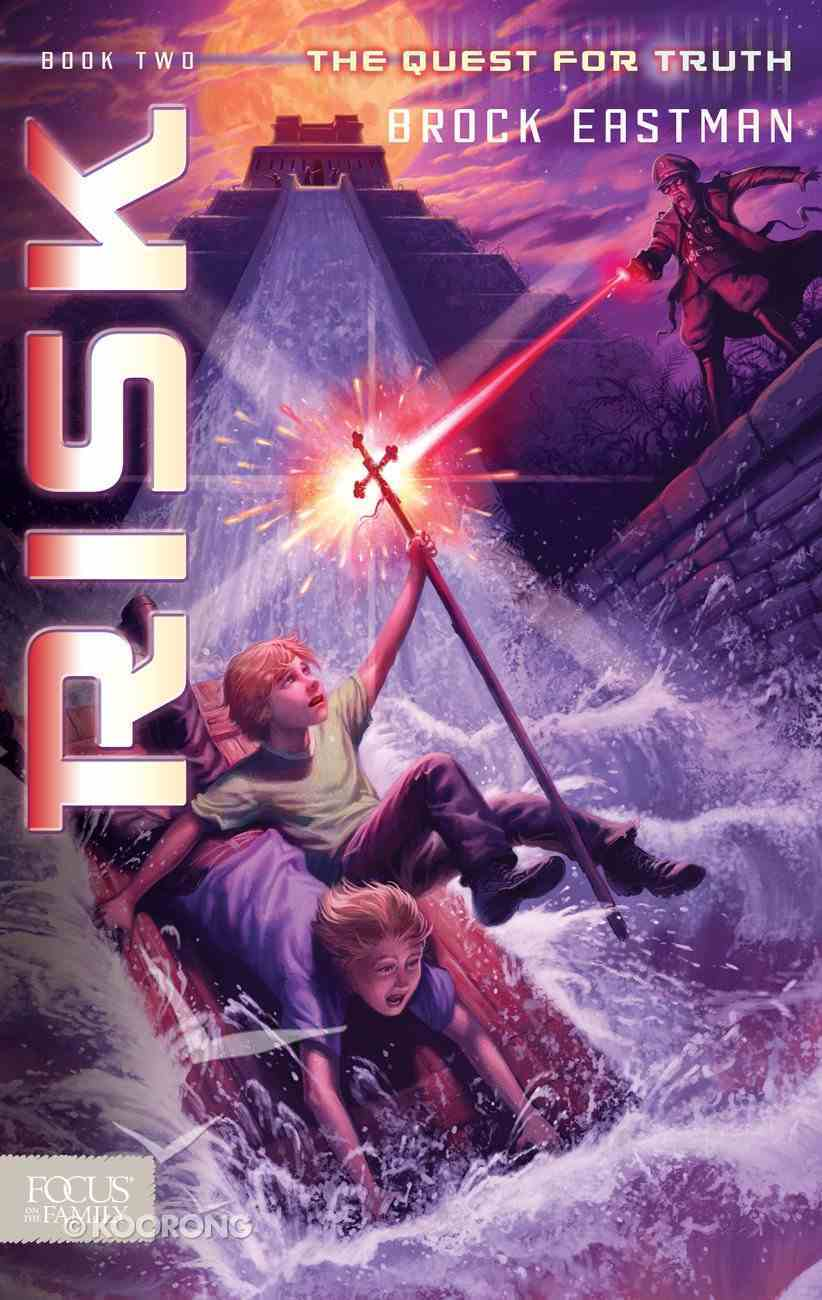 Risk (#02 in Quest For Truth Series) Paperback