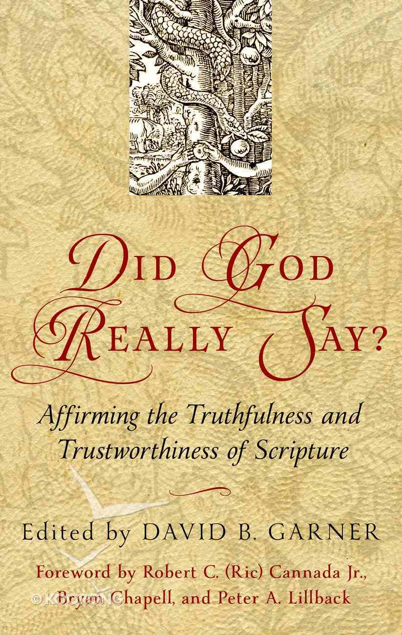 Did God Really Say? Paperback