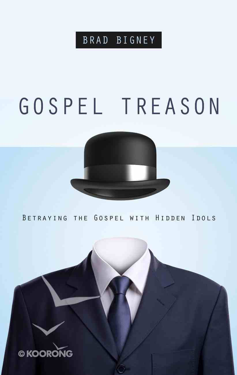Gospel Treason Paperback