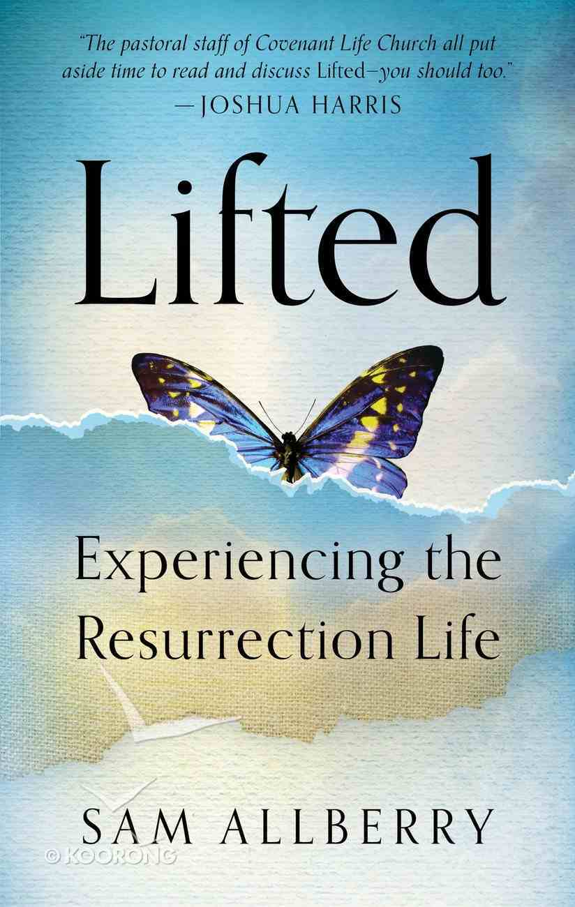 Lifted (Gospel For Real Life Counseling Booklets Series) Paperback