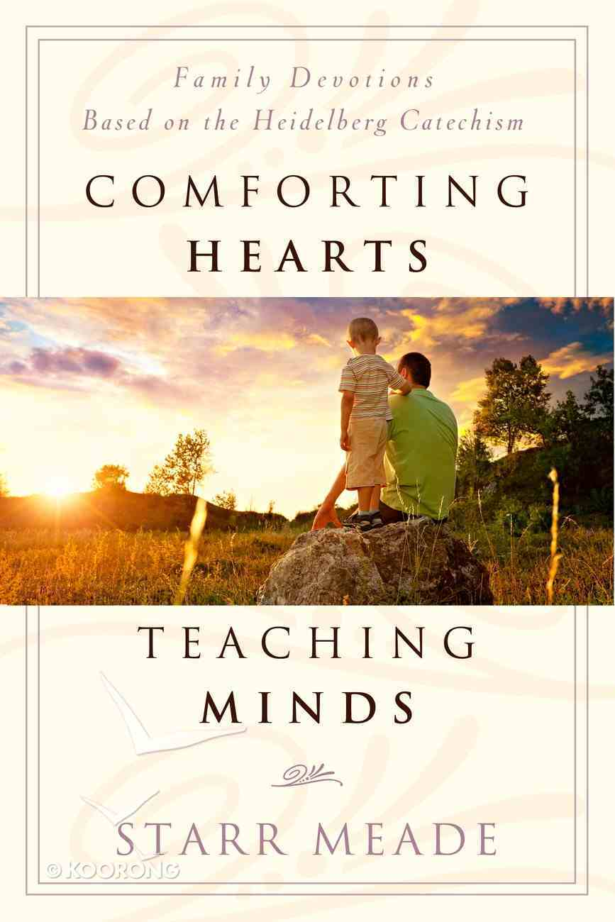 Comforting Hearts, Teaching Minds Paperback