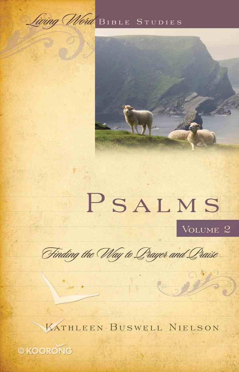Psalms #02 (Living Word Series) Spiral