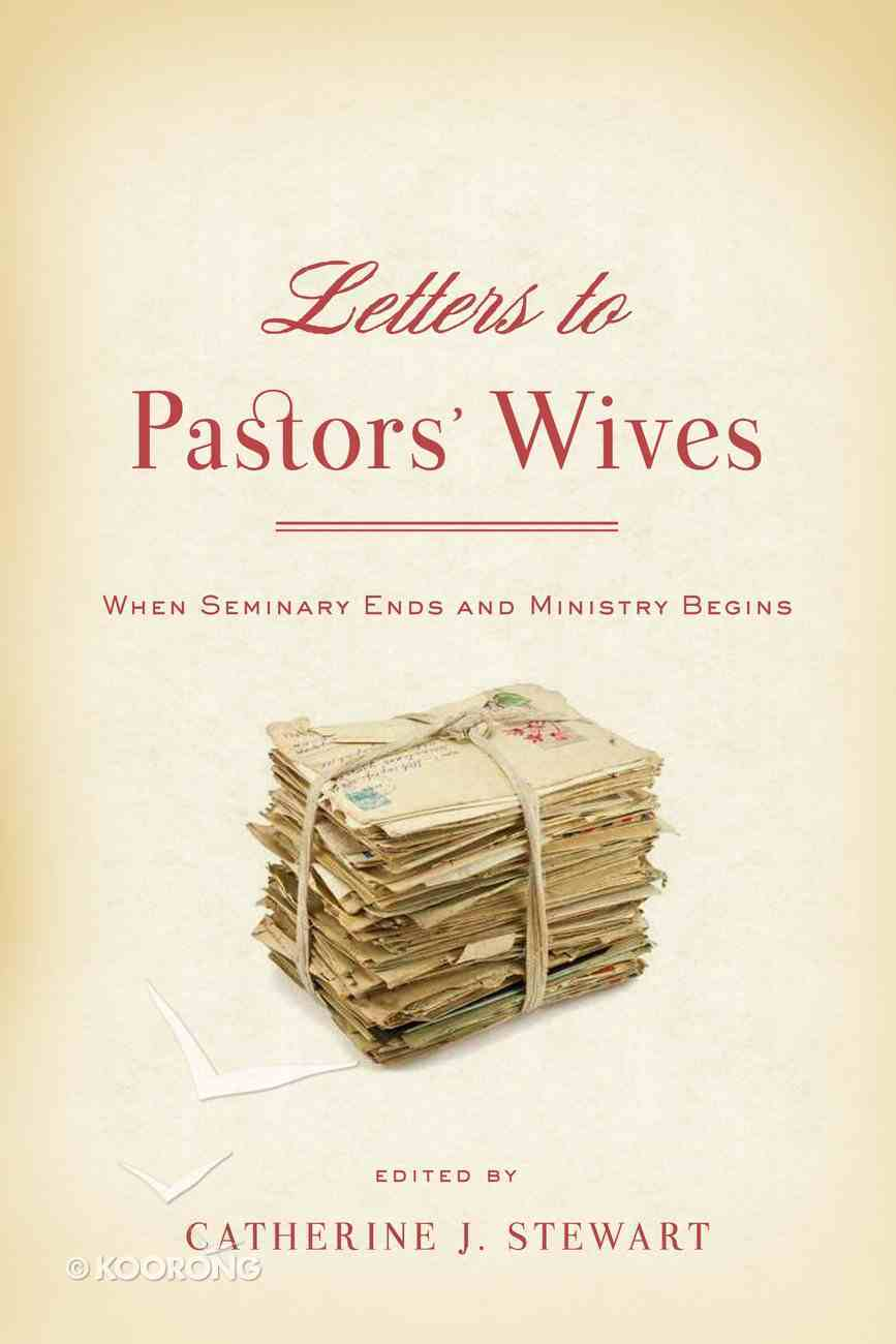 Letters to Pastor's Wives Paperback