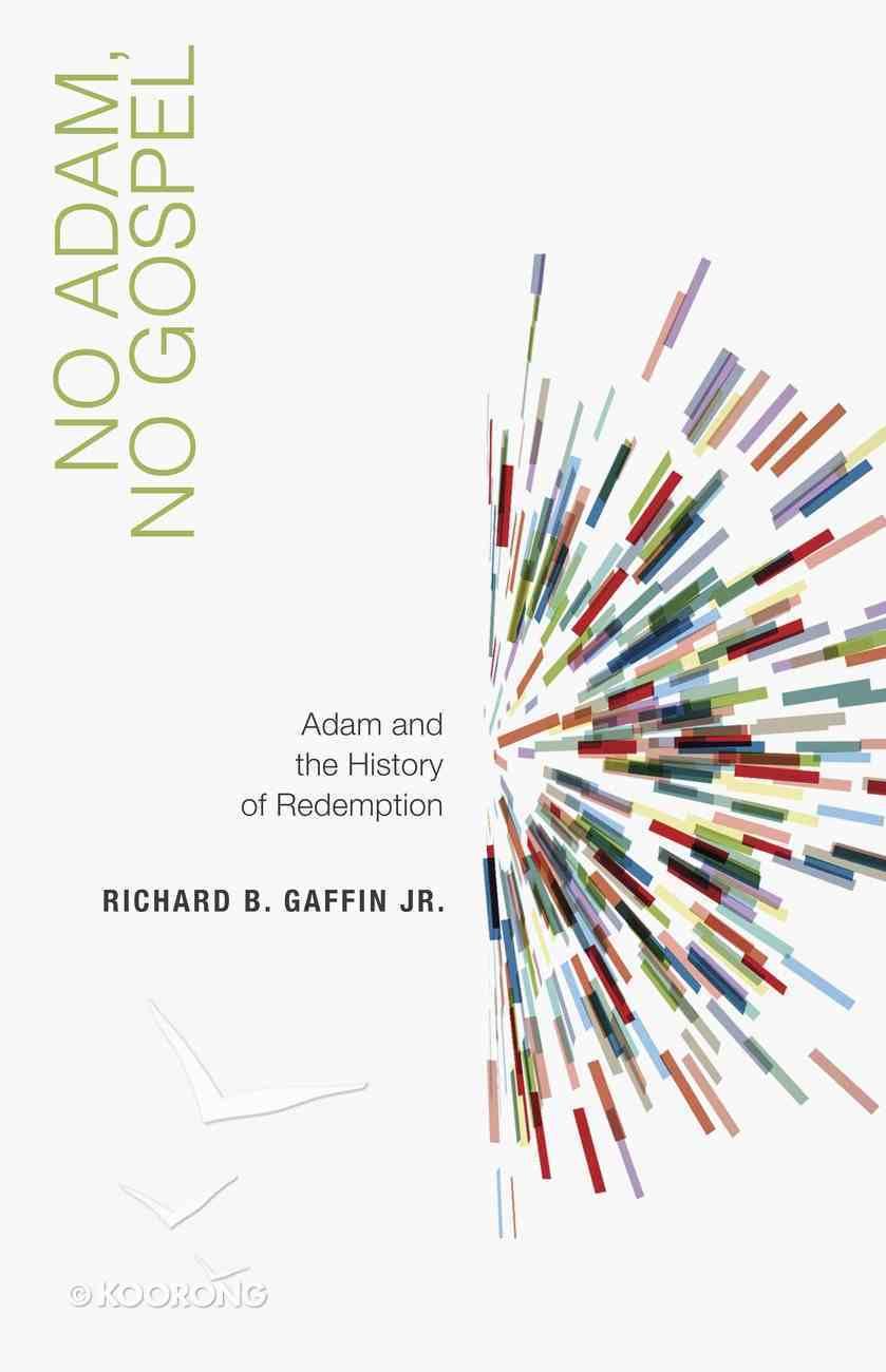 No Adam, No Gospel Booklet