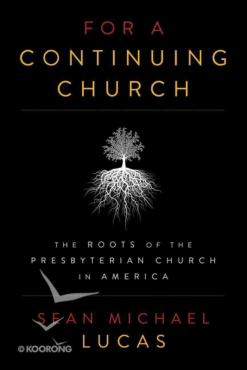 For a Continuing Church Paperback