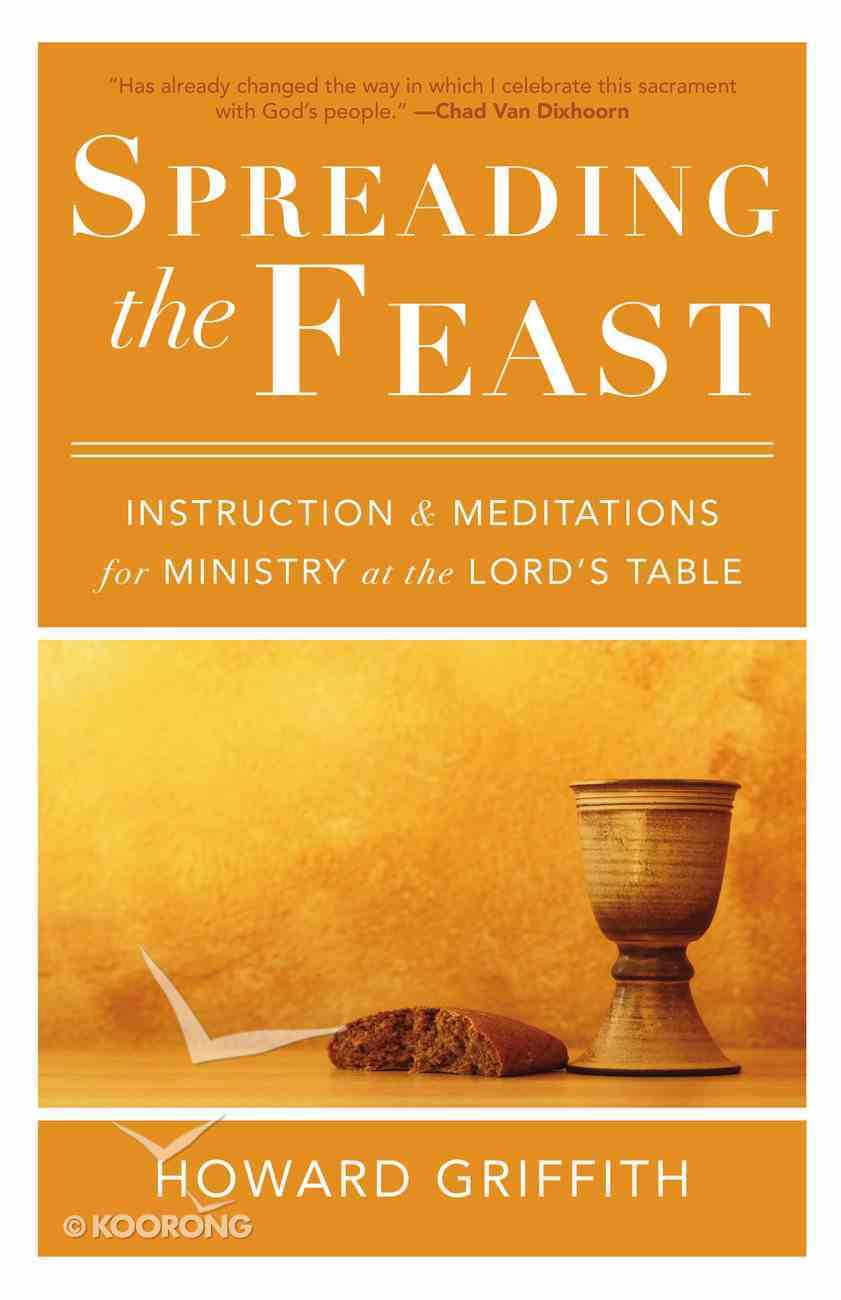 Spreading the Feast Paperback