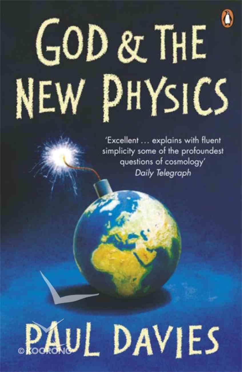 God & the New Physics Paperback