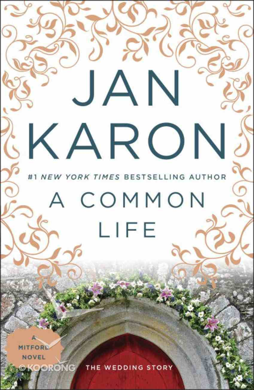 A Common Life (#06 in Mitford Years Series) Paperback