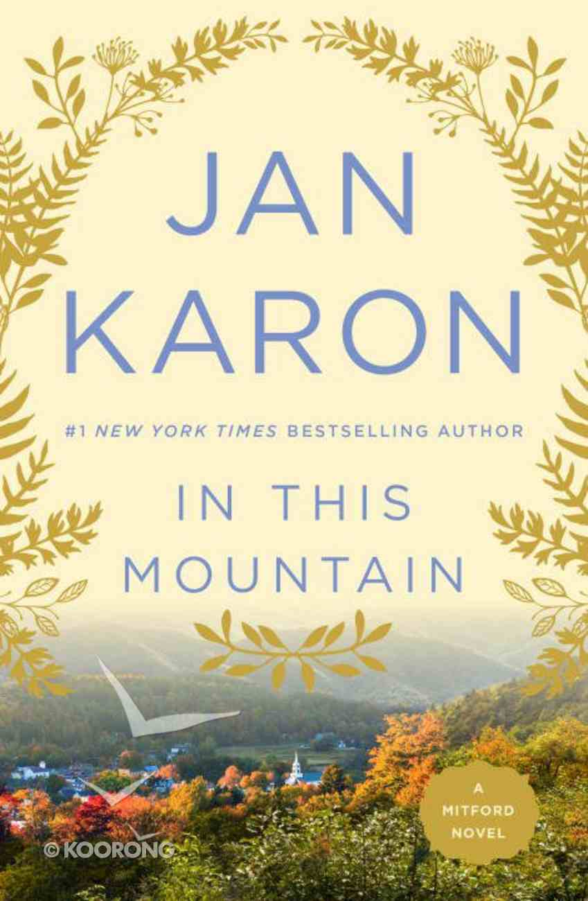 In This Mountain (#07 in Mitford Years Series) Paperback