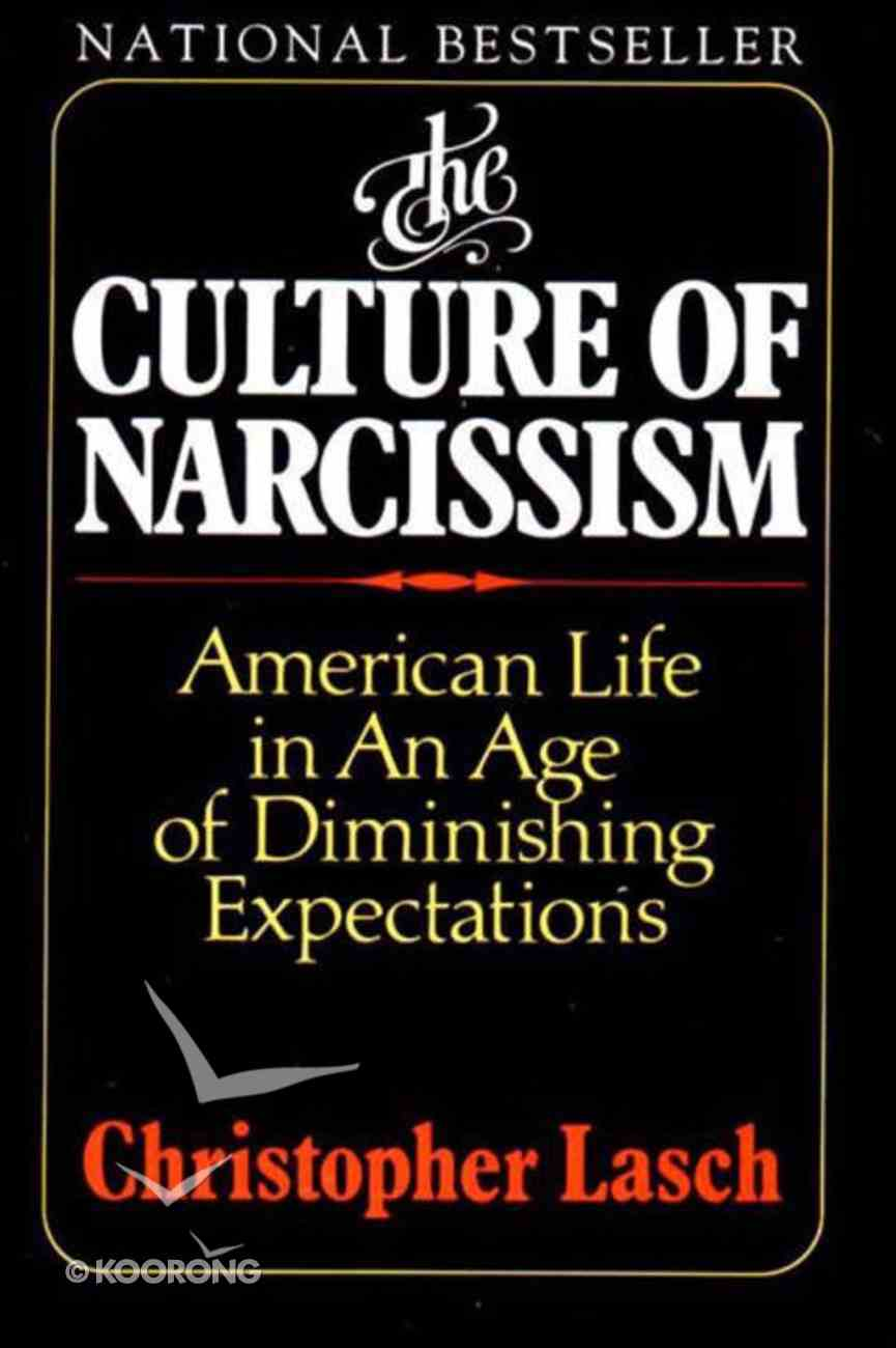 The Culture of Narcissism Paperback