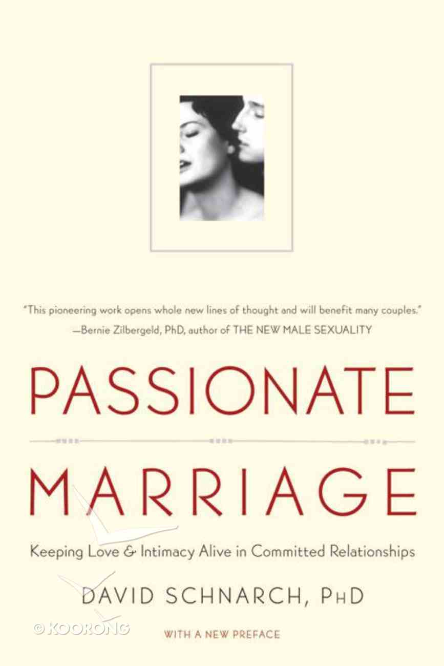 Passionate Marriage Paperback
