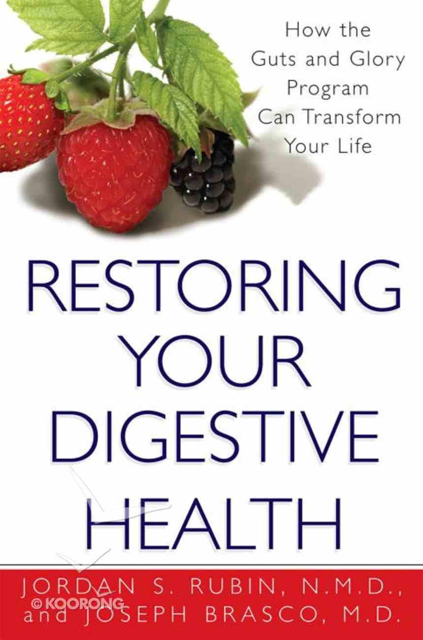 Restoring Your Digestive Health Paperback