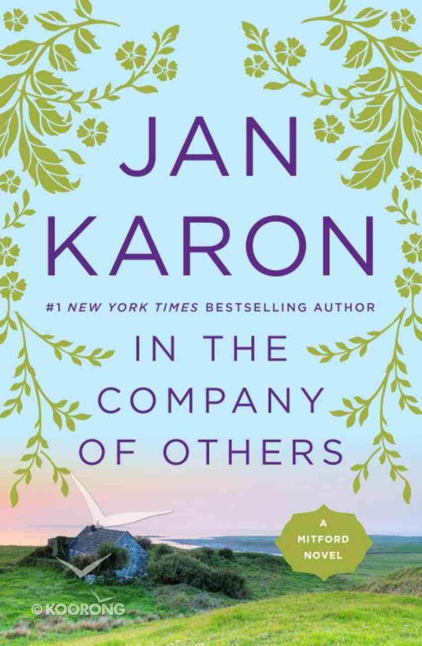 In the Company of Others (#11 in Mitford Years Series) Paperback