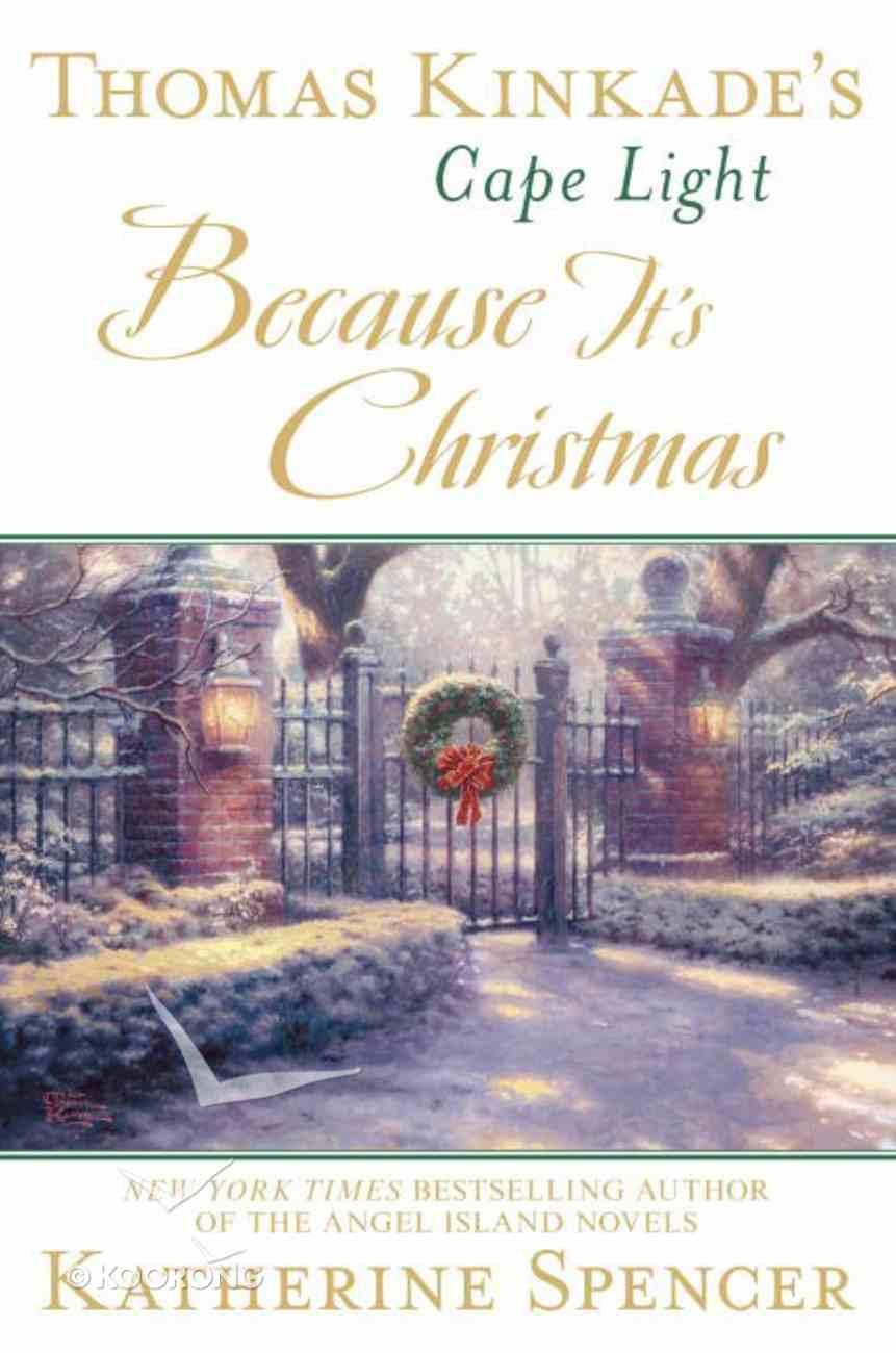 Because It's Christmas (#17 in Cape Light Novel Series) Hardback