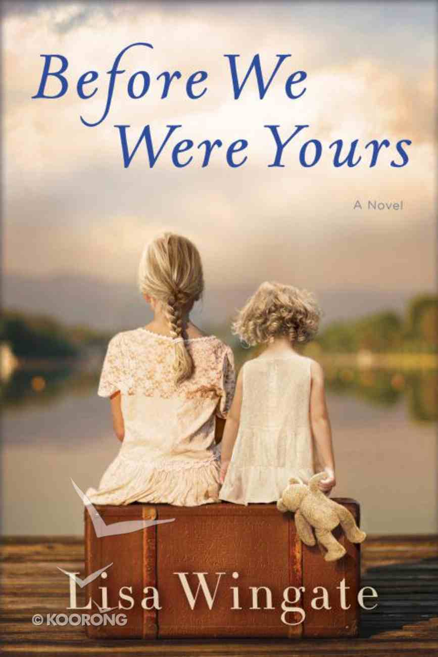 Before We Were Yours Hardback