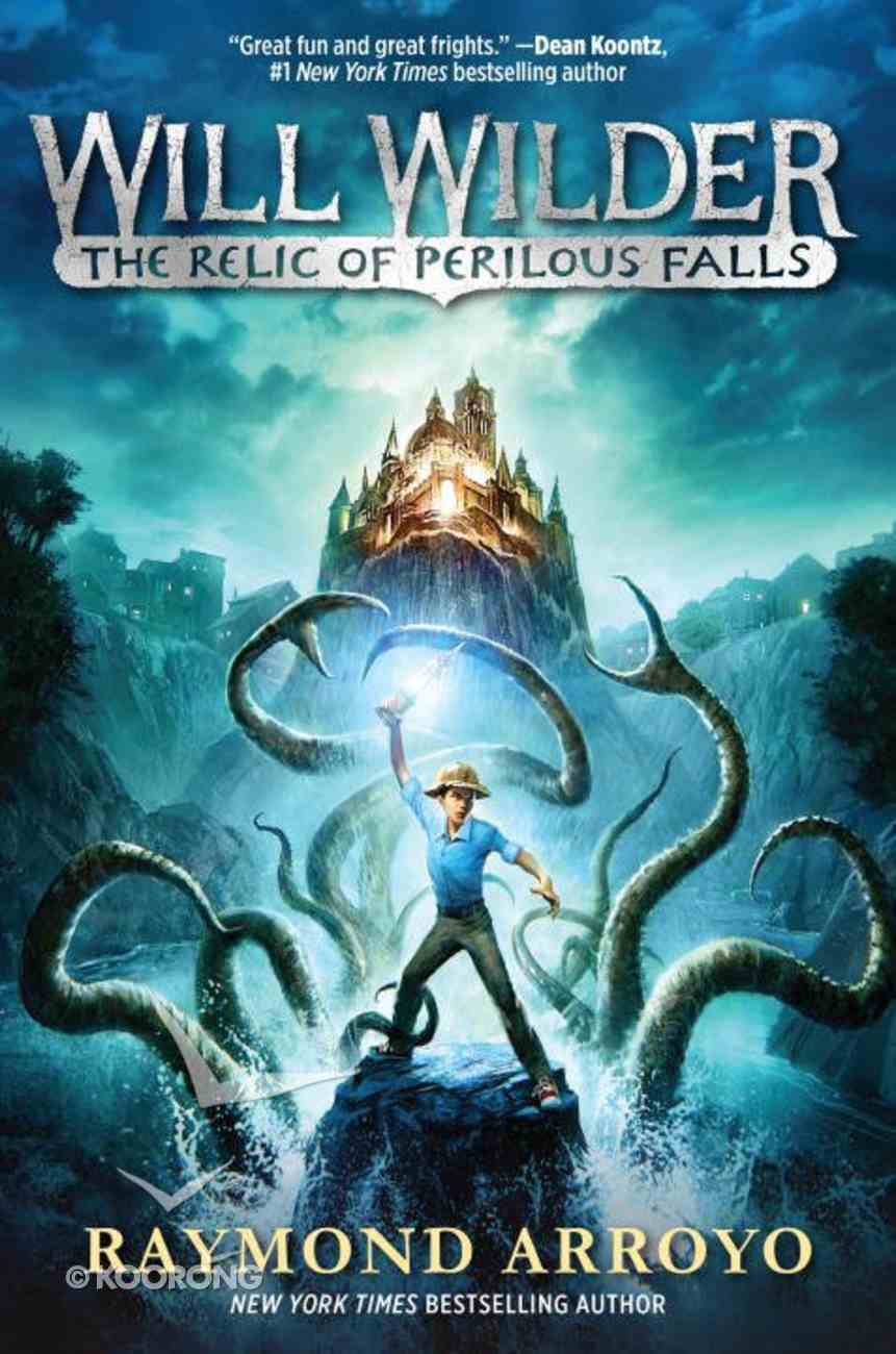 The Relic of Perilous Falls (#01 in Will Wilder Series) Paperback