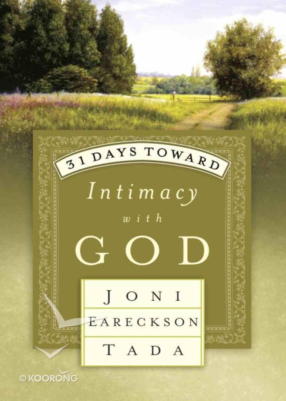 31 Days Toward Intimacy With God Paperback