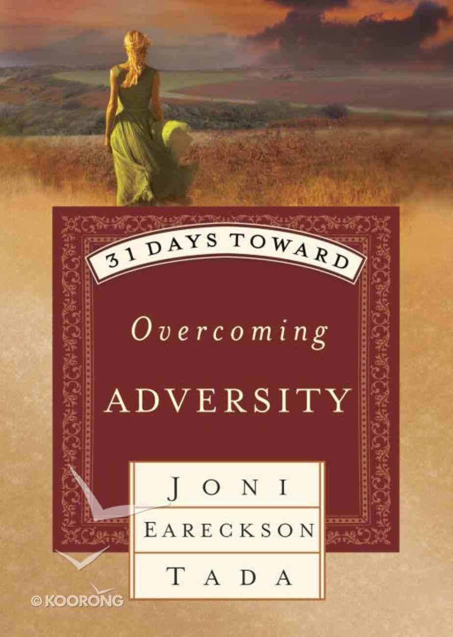 31 Days Toward Overcoming Adversity Paperback