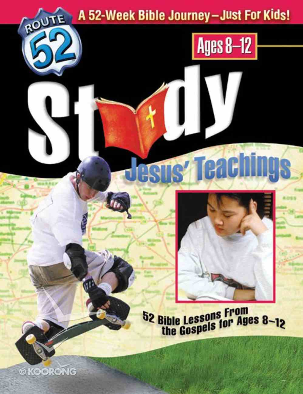 Route 52: Study Jesus' Teachings Paperback