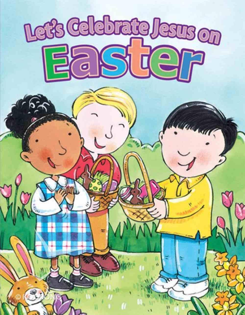 Let's Celebrate Jesus on Easter Board Book