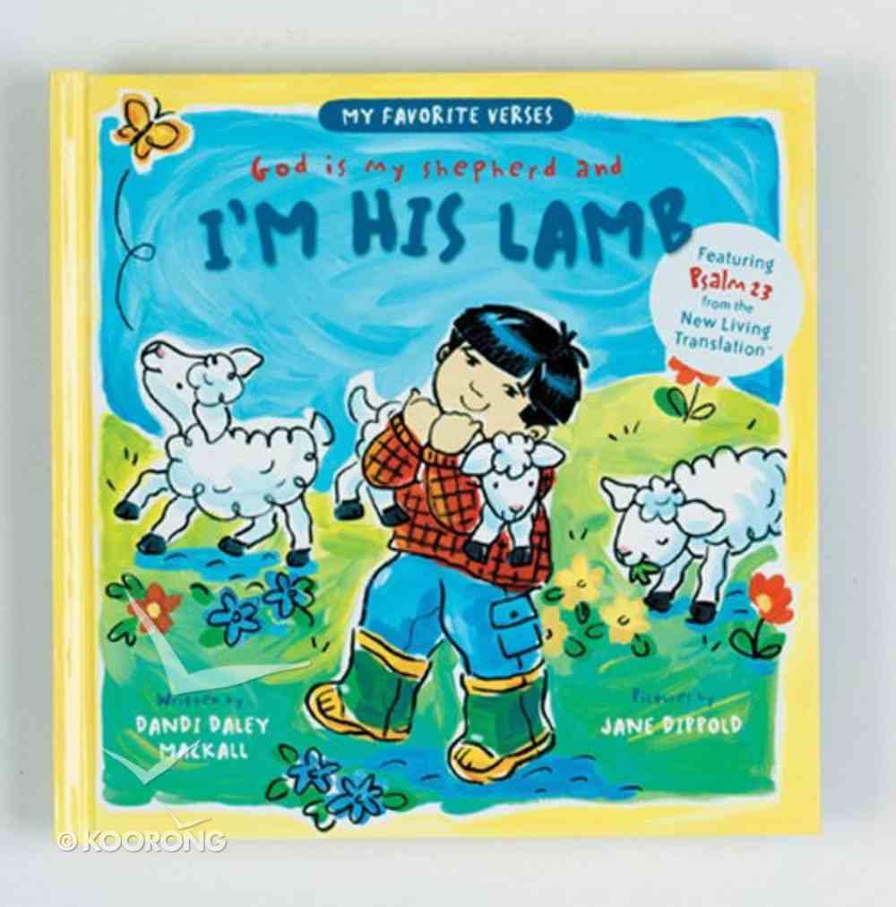 I'm His Lamb (My Favorite Verses Series) Hardback