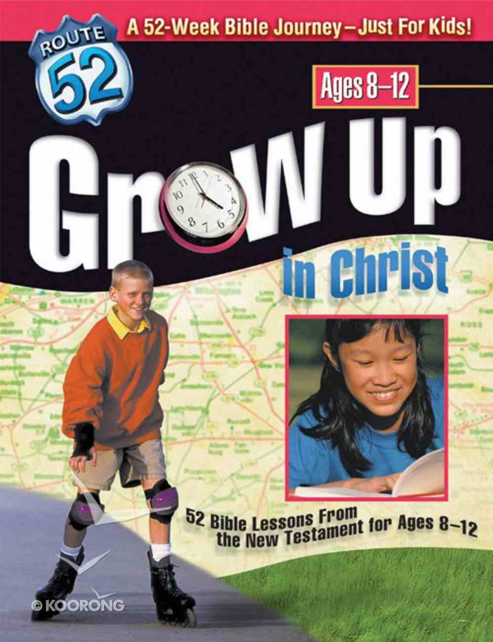 Route 52: Grow Up in Christ Paperback