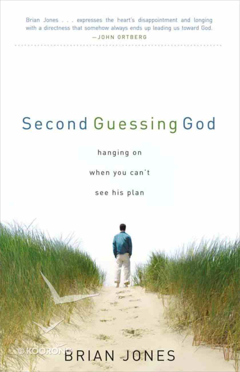 Second Guessing God Paperback