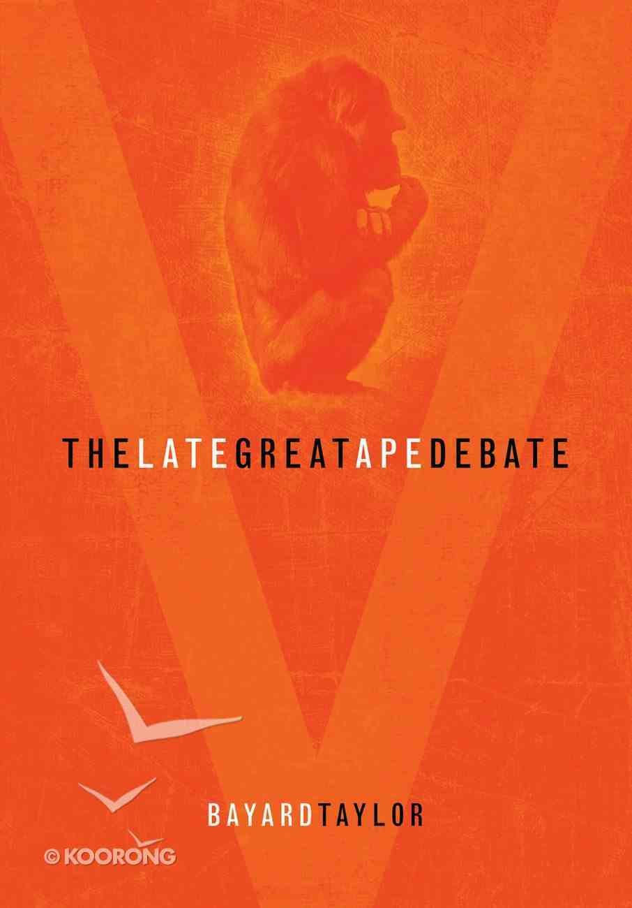 The Late Great Ape Debate Paperback